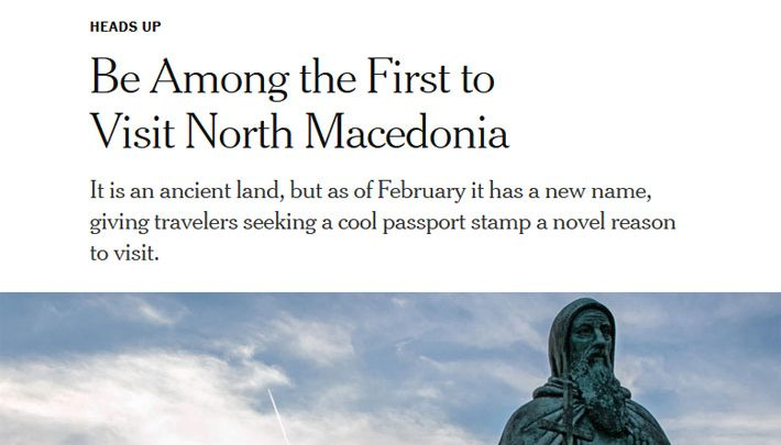 Њујорк тајмс: Светот има новоименувана земја, Северна Македонија, посетете ја