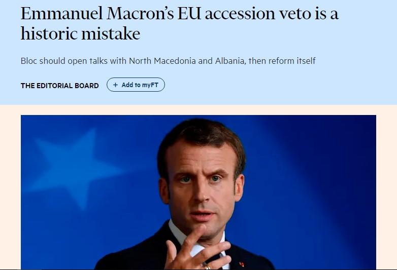 """""""Фајненшл Тајмс"""": Ветото на Макрон е поврзано со фундаменталниот проблем на ЕУ"""
