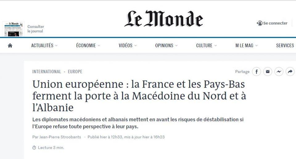 """""""Ле Монд"""": Франција и Холандија им ја затворија вратата на Македонија и Албанија"""