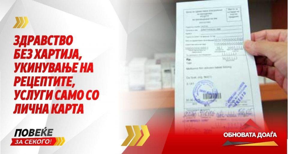 Нулта толеранција кон корупцијата, укинување на хартиени рецепти, обнова на болниците во Велес, Кичево, Струмица, Струга и Битола