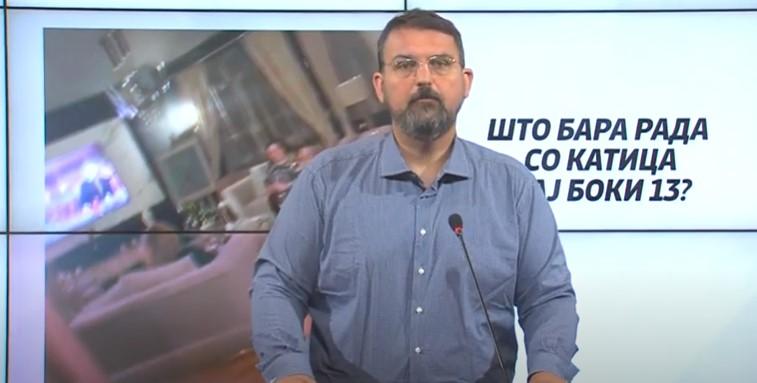 Стоилковски: Што бара Радмила со Катица кај Боки 13?