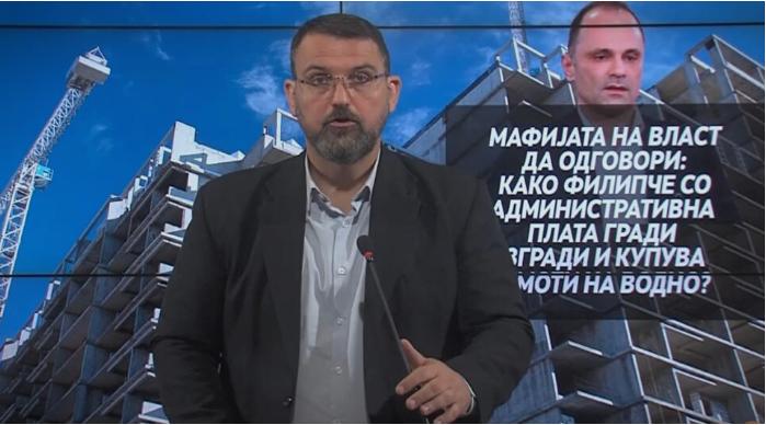 Стоилковски: Како Филипче со административна плата гради зграда во Козле и купува огромен имот на Водно?