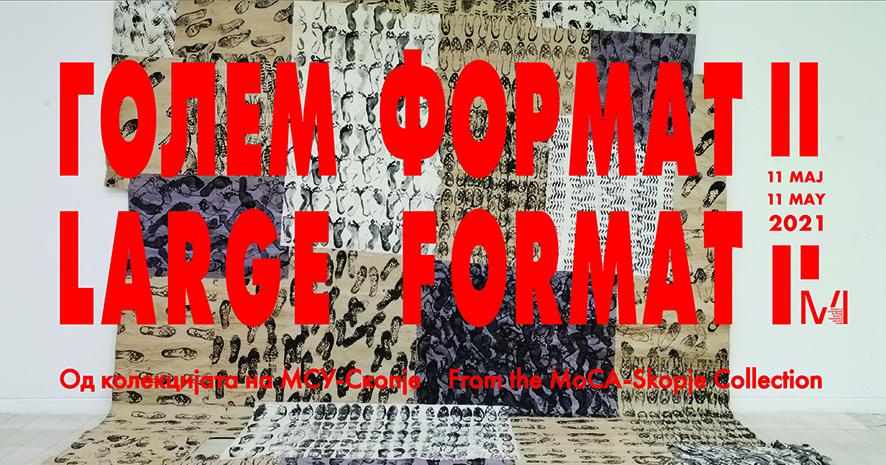 Утре се отвора изложбата Голем формат II од колекцијата на МСУ Скопје